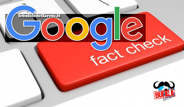 "Google introduce il servizio ""Fact Check"" anti bufala"